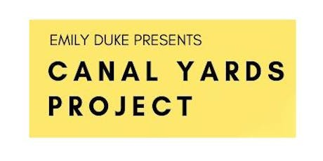 Comedy Show! Free Tickets! Emily Duke presents Canal Yards Project tickets