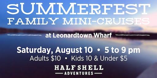 Summerfest Family Mini-Cruises
