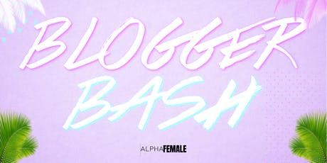 Blogger Bash tickets