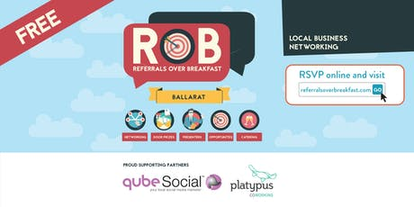 Ballarat Networking Sessions - Referrals over Breakfast (RoB) tickets