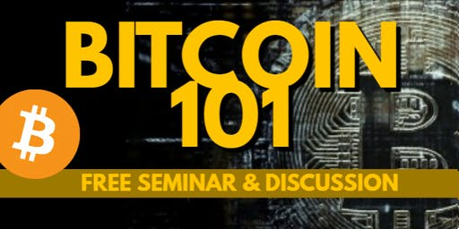 Bitcoin 101- A Free Seminar & Discussion