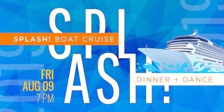 Splash! Dinner & Boat Cruise tickets