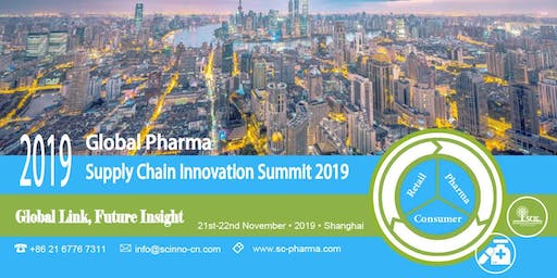 Global Pharma Supply Chain Innovation Summit 2019