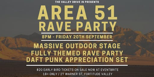 AREA 51 RAVE PARTY