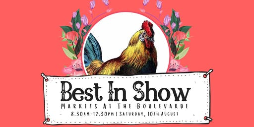 Best In Show | Markets At The Boulevarde