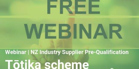 Webinar | CHASNZ | NZ Industry Supplier Pre-Qualification, Tōtika scheme tickets