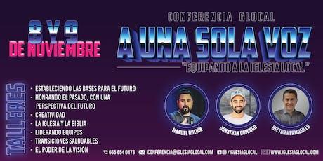 """CONFERENCIA GLOCAL """" A UNA SOLA VOZ """" tickets"""