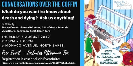Dying to Know Day - Conversations over the Coffin tickets