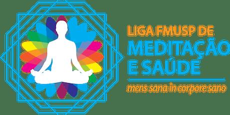 II Curso Introdutório da Liga de Meditação e Saúde da FMUSP ingressos