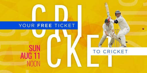 Your Free Ticket to Cricket