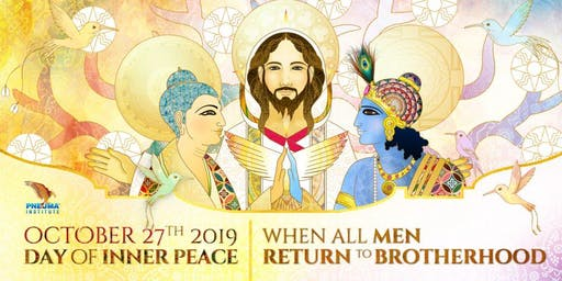 October 27th, DAY OF INNER PEACE, When All Men Return to Brotherhood