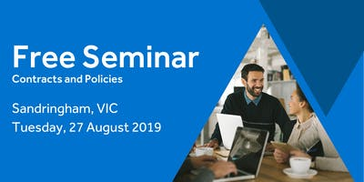 Free Seminar: Contracts and policies – Sandringham 27h August