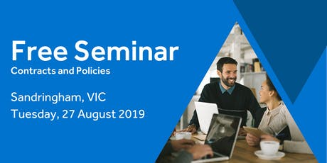 Free Seminar: Contracts and policies – Sandringham 27th August tickets
