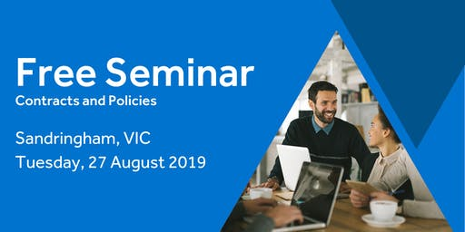 Free Seminar: Contracts and policies – Sandringham 27th August