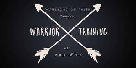 Warrior Training with Pastor Anna presented by Warriors of Faith tickets