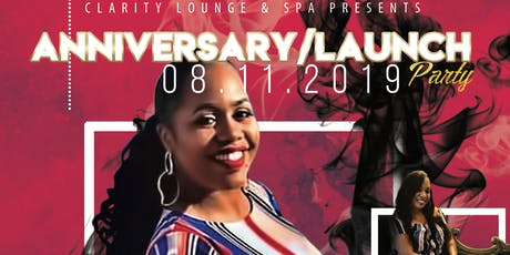 Clarity Lounge and Spa Anniversary/Launch  tickets