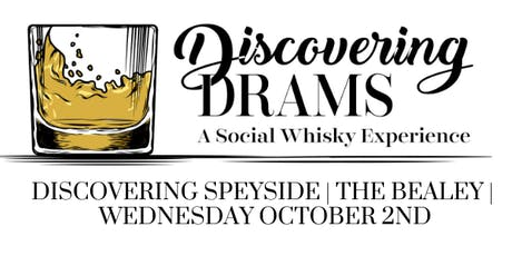 Discovering Speyside - The Bealey tickets