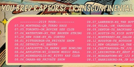 You Bred Raptors? w/ The Rest of the Guys & Camarilla tickets