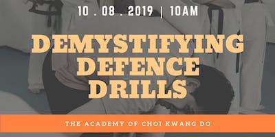 Technical Workshop: Demystifying Defence Drills
