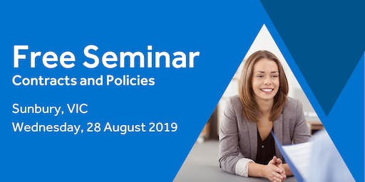 Free Seminar: Contracts and policies – Sunbury 28th August