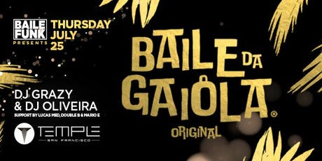 "Baile Funk Presents ""Baile da Gaiola"" tickets"