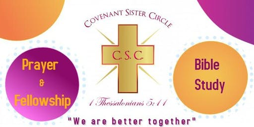"""Covenant Sister Circle Meeting - """"We are better together"""""""