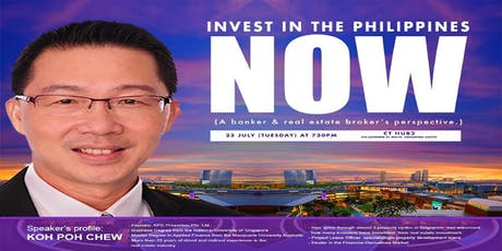 Invest in the Philippines NOW: A Singaporean/Real Estate Broker's View tickets