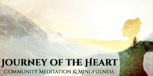 Journey of the Heart - Community Meditation and Mindfulness