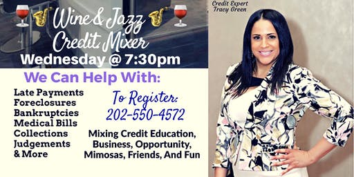 Wine & Jazz Credit Mixer, Wednesday, July 24th at 7:30pm/ Laurel MD