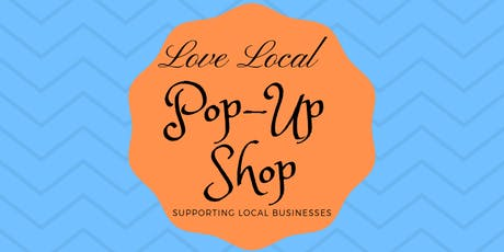 Love Local Pop-Up Shop tickets