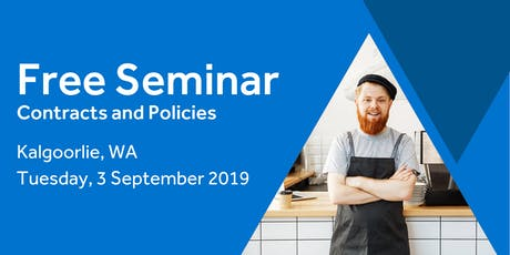 Free Seminar: Contracts and policies – Kalgoorlie 3rd September tickets