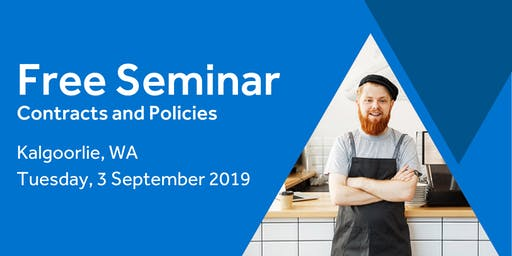 Free Seminar: Contracts and policies – Kalgoorlie 3rd September