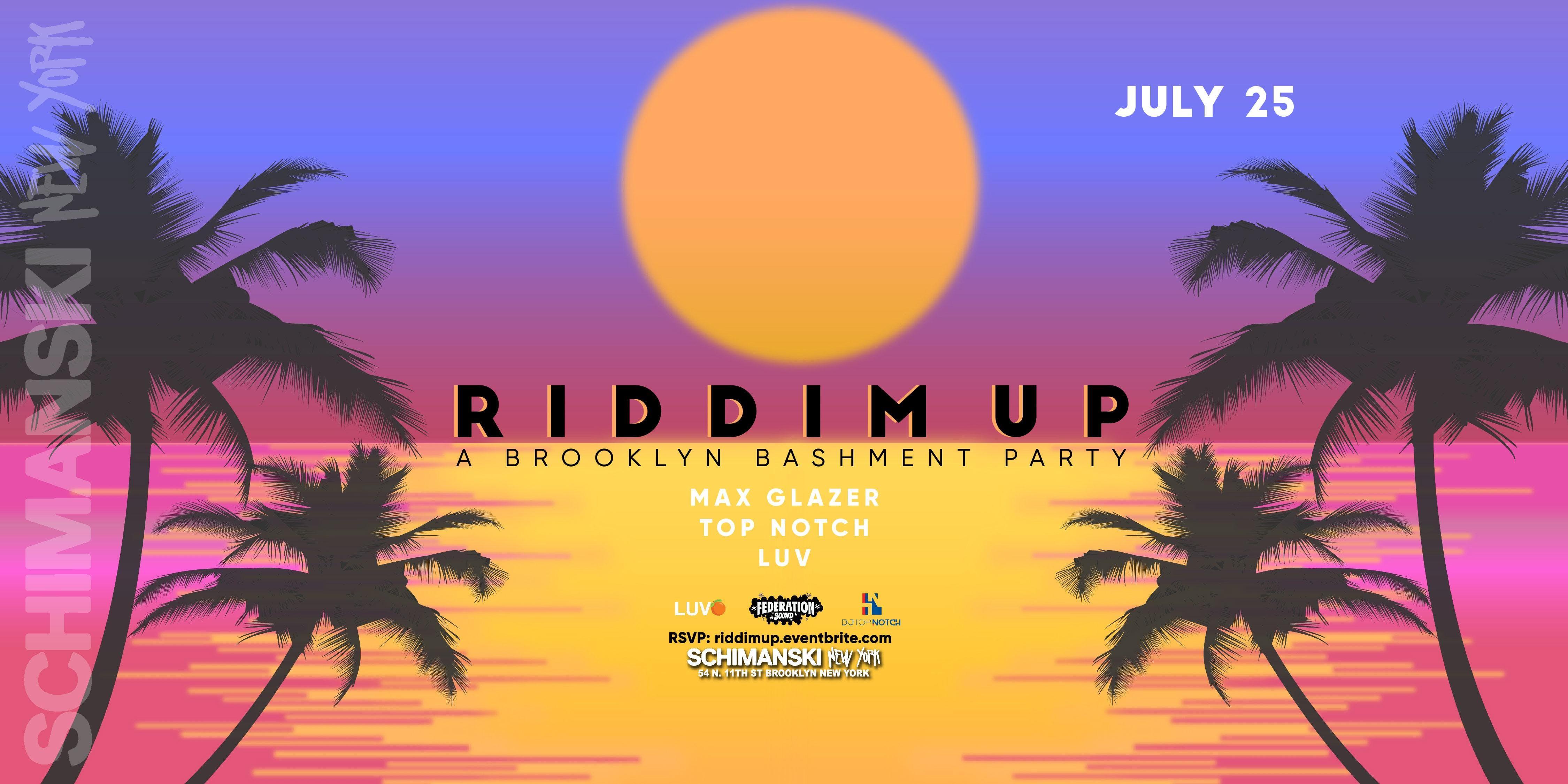 Riddim Up: A Brooklyn Bashment Party – Tickets – Schimanski