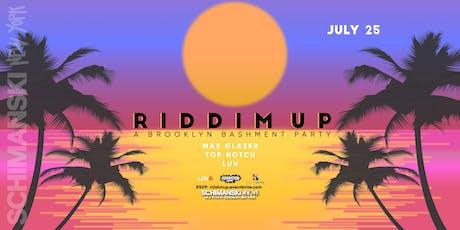 Riddim Up: A Brooklyn Bashment Party tickets