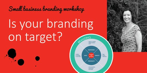 Small Business Branding Workshop: Is Your Branding on Target?
