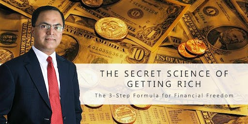 The Secret Science of getting Rich ( The 3-Step Formula for Financial Freedom) : Aug 3rd | Mumbai