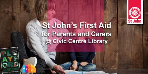 St John's First Aid for Parents and Carer