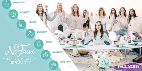 Mindful & Holistic Beauty SPA Party -Workout, Meditate, Beautify, Have Fun! tickets