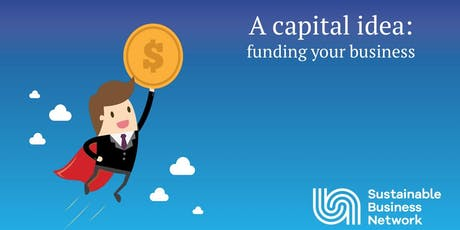 A capital idea: Funding your business tickets