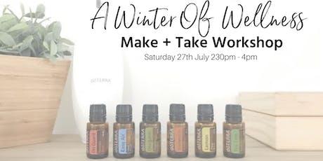 Make + Take Winter Wellness Workshop tickets
