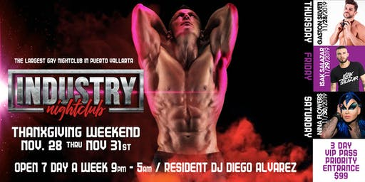 INDUSTRY NIGHTCLUB VIP PRIORITY ENTRANCE PASS THANKSGIVING WEEKEND 2019