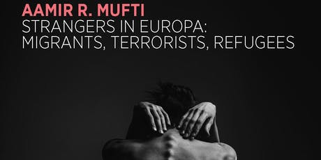 Thinking out Loud - Strangers in Europa: Migrants, Terrorists, Refugees tickets