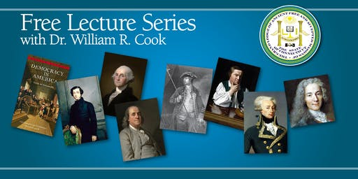 230th Anniversary - Historical Seminars with Dr. William R. Cook
