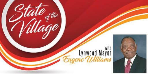 State of the Village with Lynwood Mayor Eugene Williams