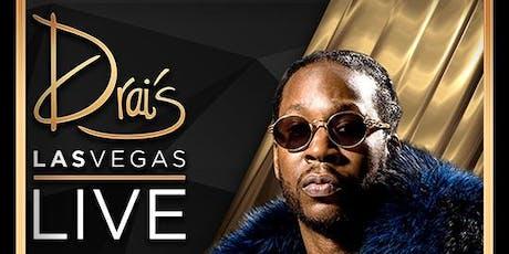 2 CHAINZ LIVE - Drai's Nightclub - Vegas Guest List - HipHop - 8/24 tickets