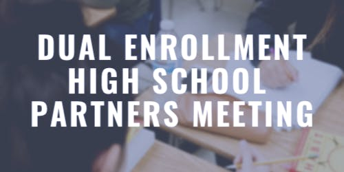 College of the Sequoias - Dual Enrollment High School Partners Meeting