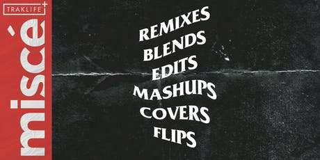 Misce - Remixes Only tickets