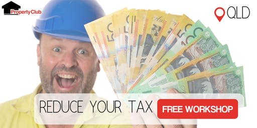 QLD Property Club | Reduce Your Tax