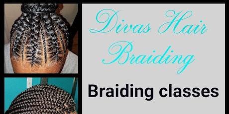 Divas hair Braiding classes  tickets