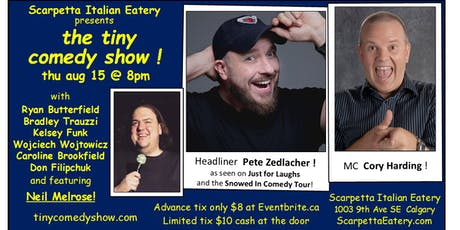 the tiny comedy show at Scarpetta Italian Eatery! tickets